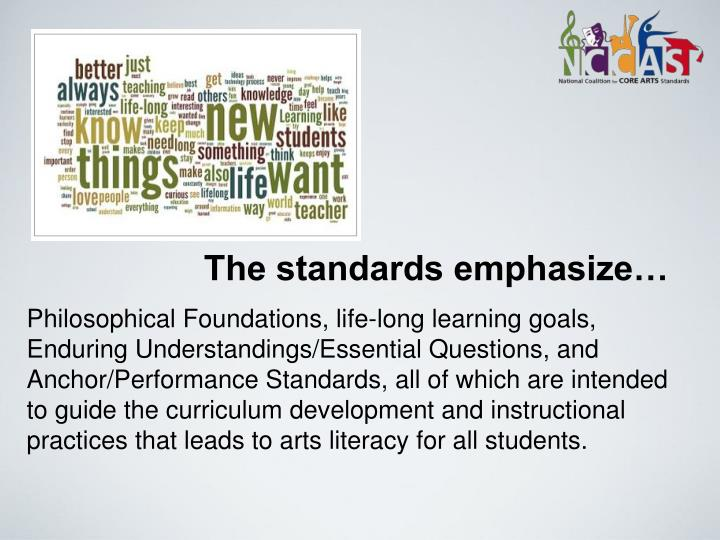 The standards emphasize…