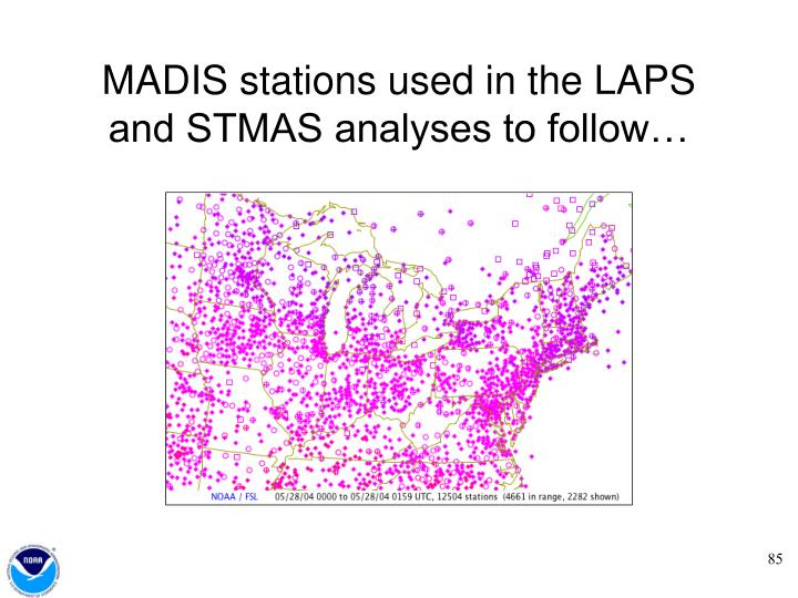 MADIS stations used in the LAPS and STMAS analyses to follow…
