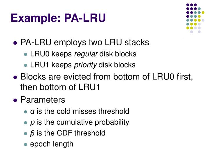 Example: PA-LRU
