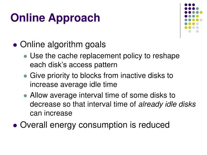Online Approach
