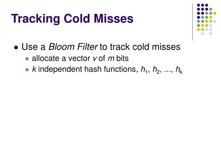 Tracking Cold Misses