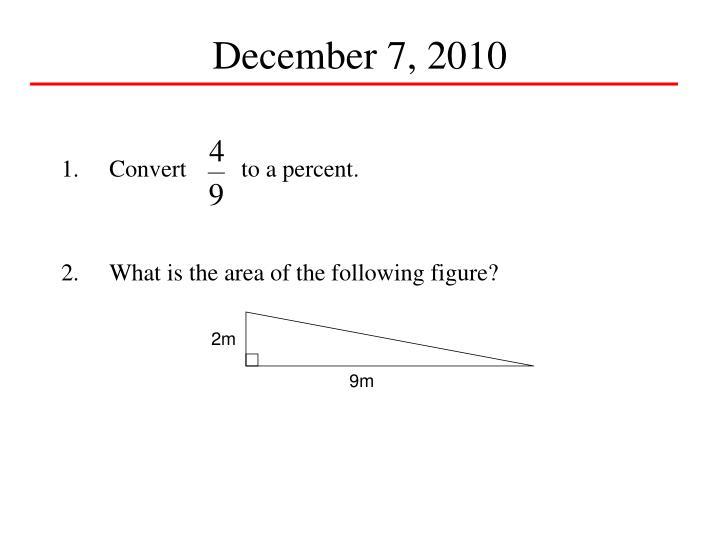 December 7, 2010