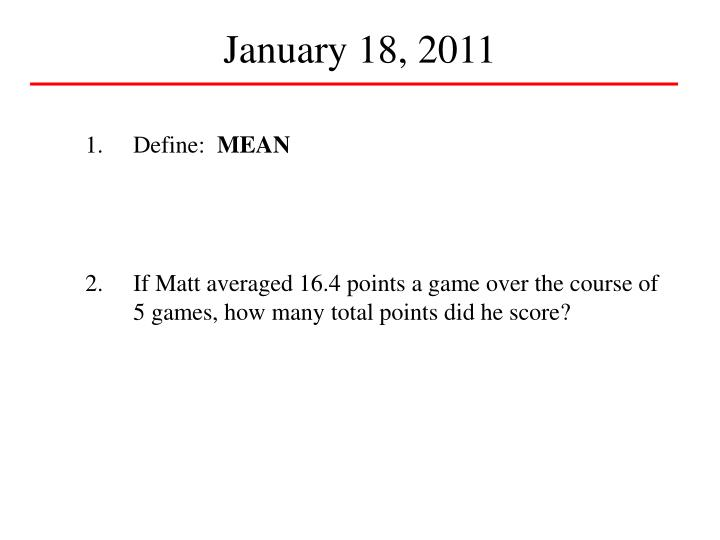 January 18, 2011