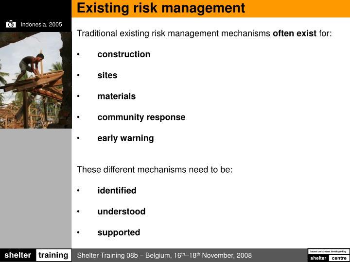 Existing risk management