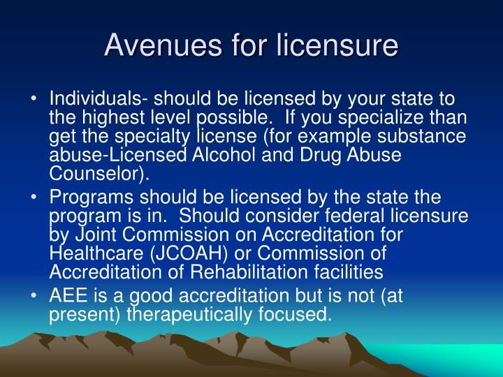 Avenues for licensure