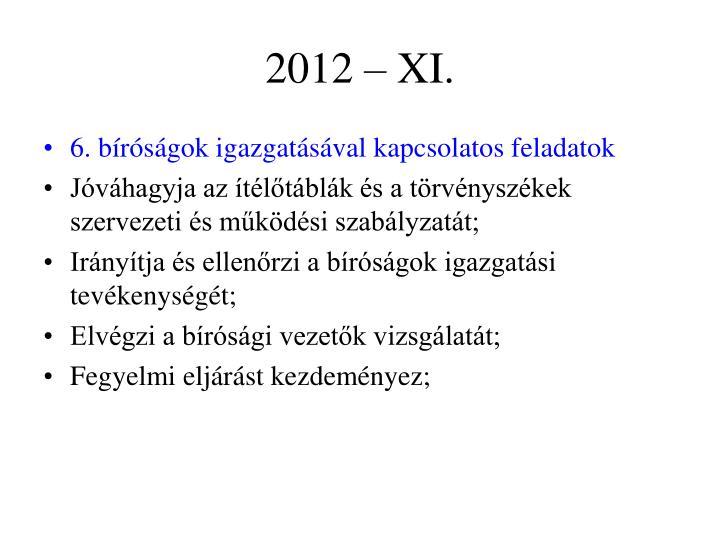 2012 – XI.