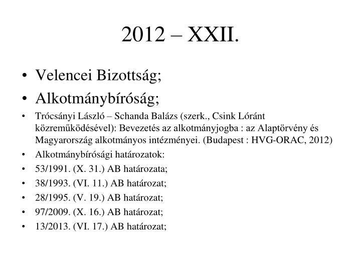 2012 – XXII.