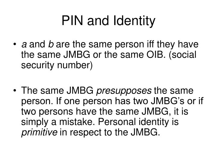 PIN and Identity