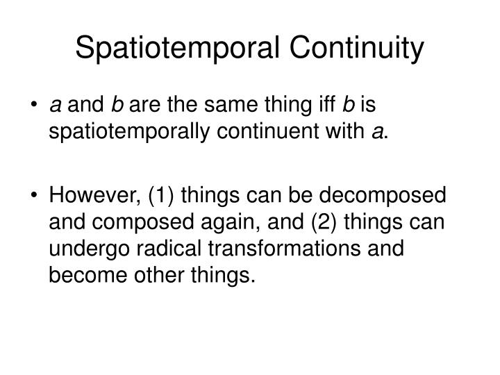 Spatiotemporal Continuity