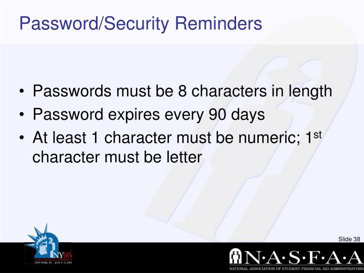Password/Security Reminders