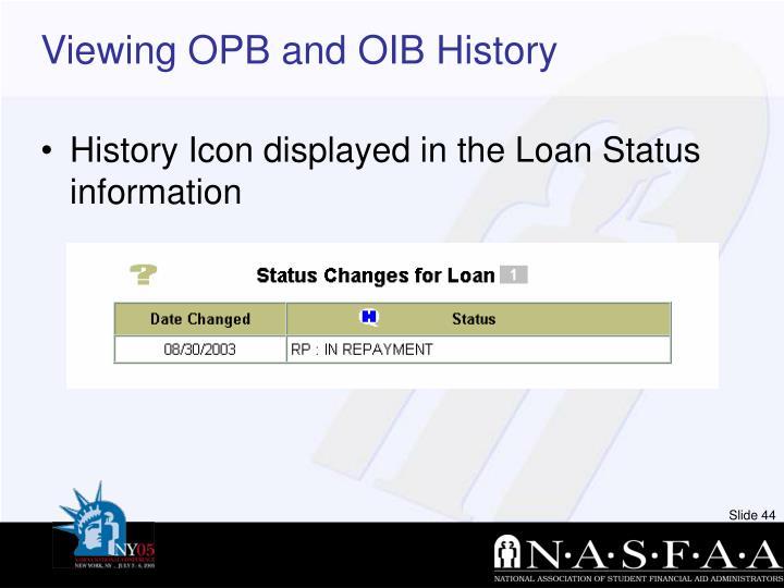 Viewing OPB and OIB History