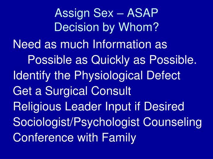 Assign Sex – ASAP