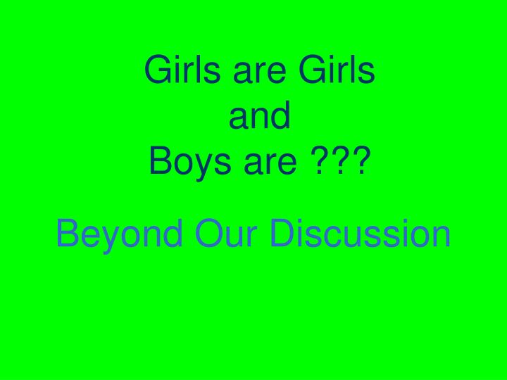 Girls are Girls