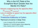 why is the h c ratio of the exosphere much greater than the mantle h c ratio