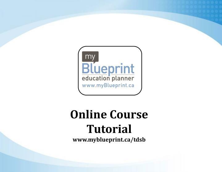 Ppt online course tutorial myblueprinttdsb powerpoint tutorial myblueprinttdsb malvernweather Choice Image