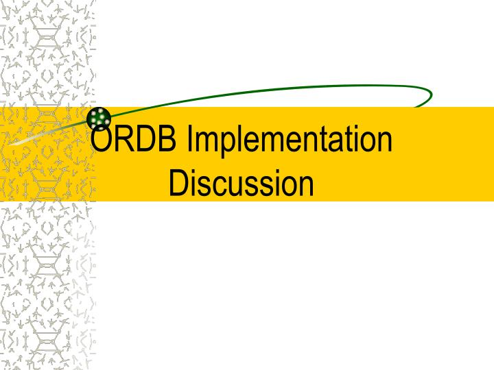 ordb implementation discussion n.