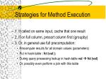 strategies for method execution