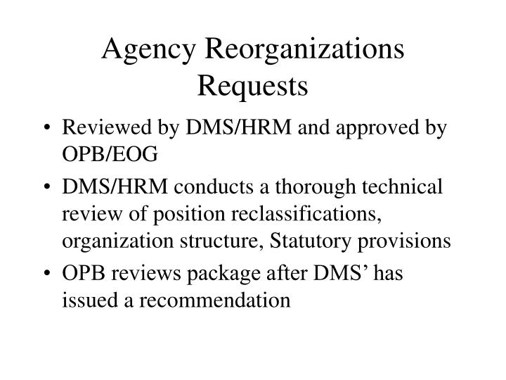Agency Reorganizations Requests
