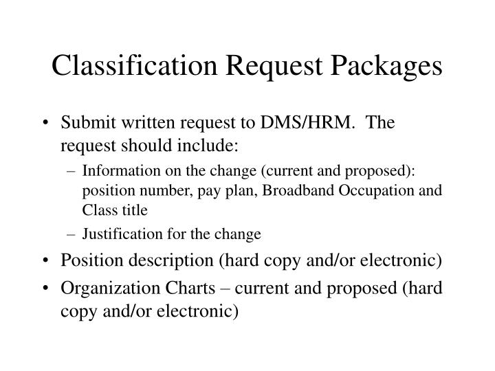 Classification Request Packages