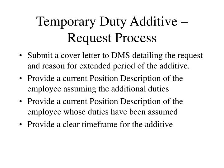 Temporary Duty Additive – Request Process