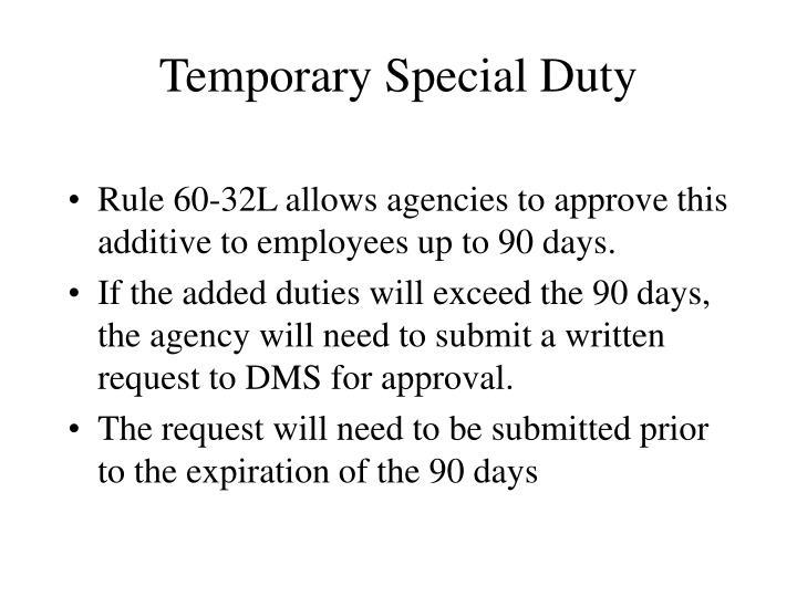 Temporary Special Duty