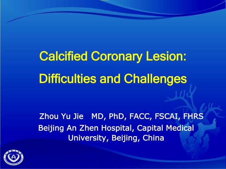 calcified coronary lesion difficulties and challenges n.