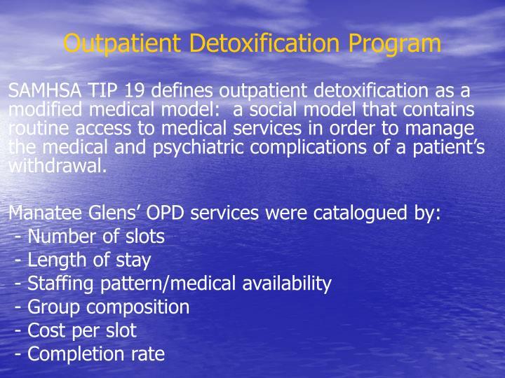 Outpatient Detoxification Program