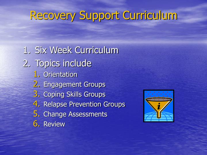 Recovery Support Curriculum