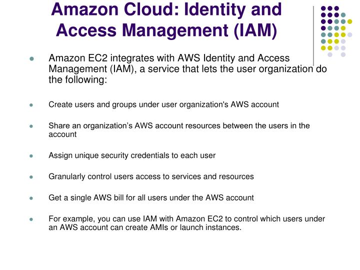 Amazon Cloud: Identity and Access Management (IAM)