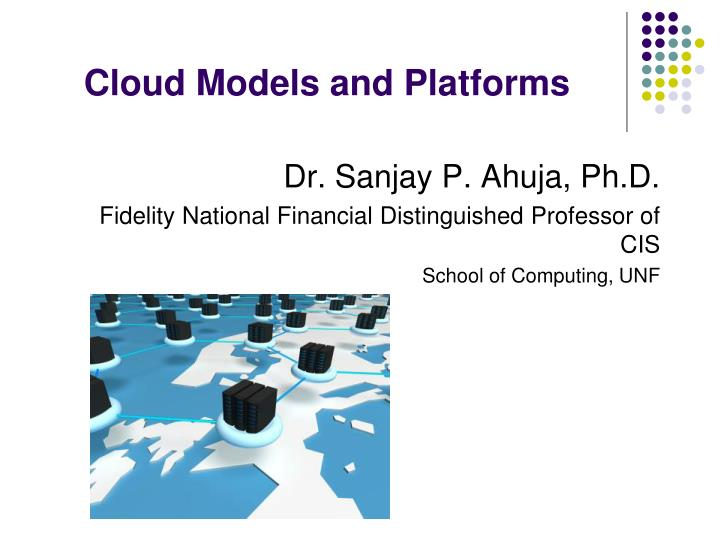 Cloud models and platforms
