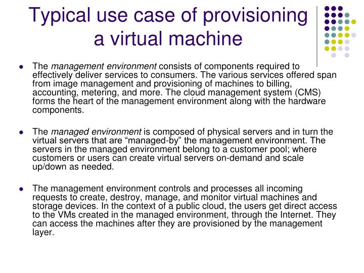 Typical use case of provisioning a virtual machine