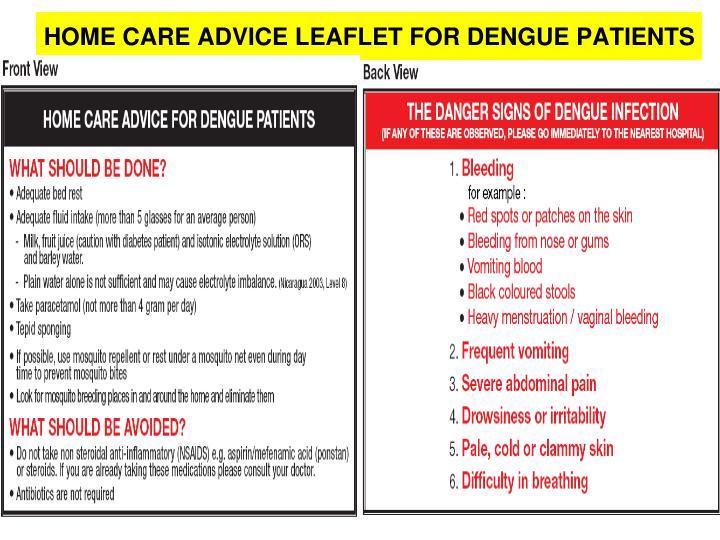 HOME CARE ADVICE LEAFLET FOR DENGUE PATIENTS