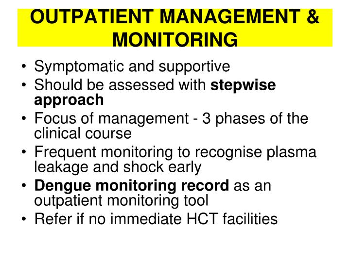 Outpatient management monitoring