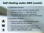 self healing under aws contd