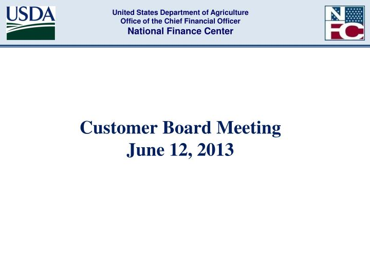 Customer board meeting june 12 2013