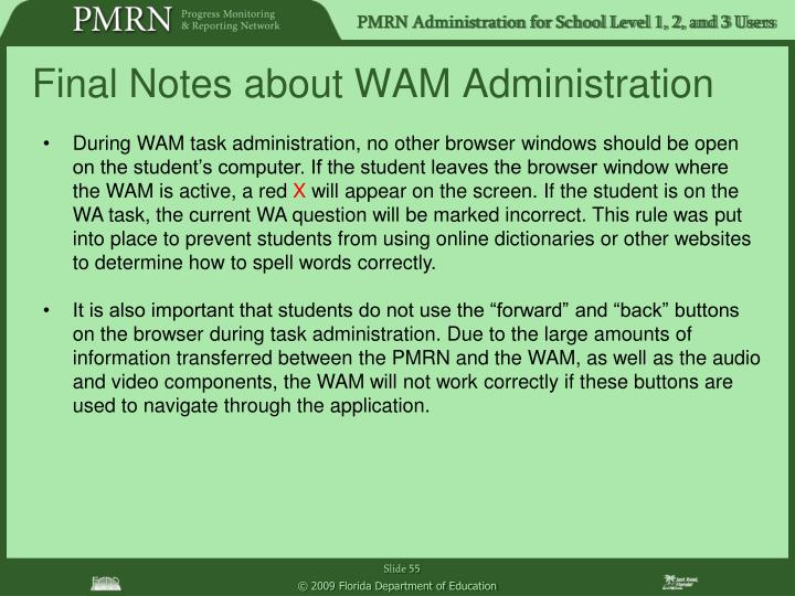 Final Notes about WAM Administration