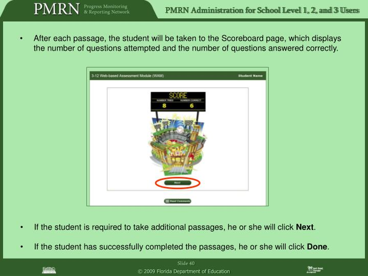 After each passage, the student will be taken to the Scoreboard page, which displays the number of questions attempted and the number of questions answered correctly.