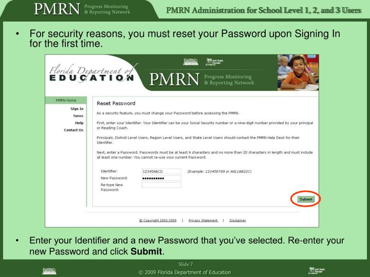 For security reasons, you must reset your Password upon Signing In for the first time.