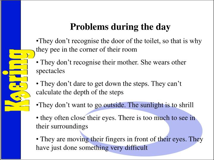 Problems during the day