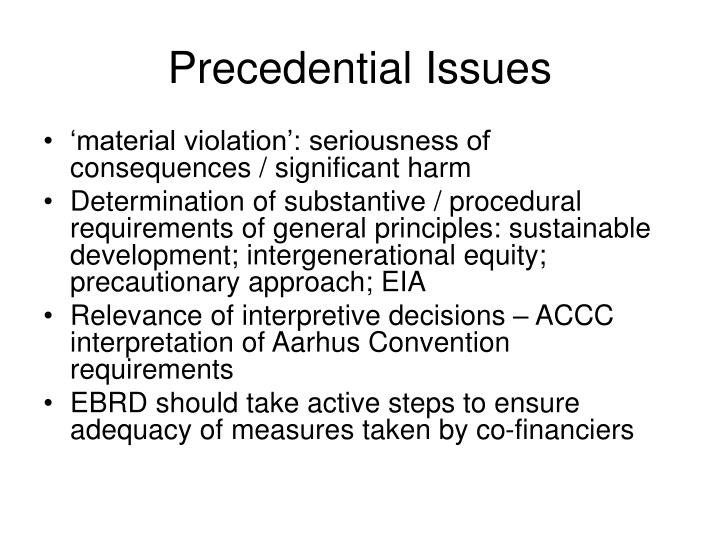 Precedential Issues