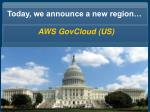 today we announce a new region