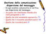gestione della comunicazione dispersione del messaggio