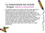 la comunicazione non verbale origine innata o ambientale
