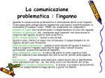 la comunicazione problematica l inganno