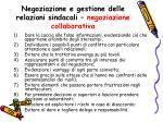 negoziazione e gestione delle relazioni sindacali negoziazione collaborativa