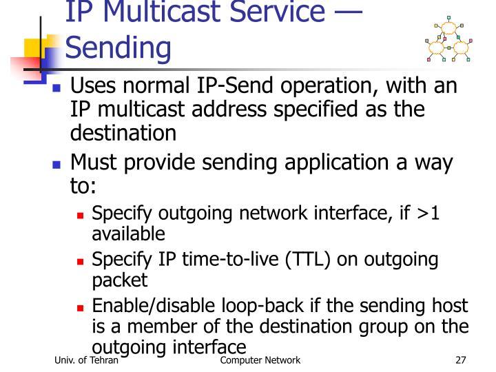 IP Multicast Service — Sending