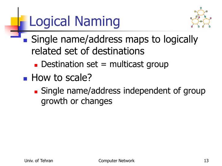 Logical Naming