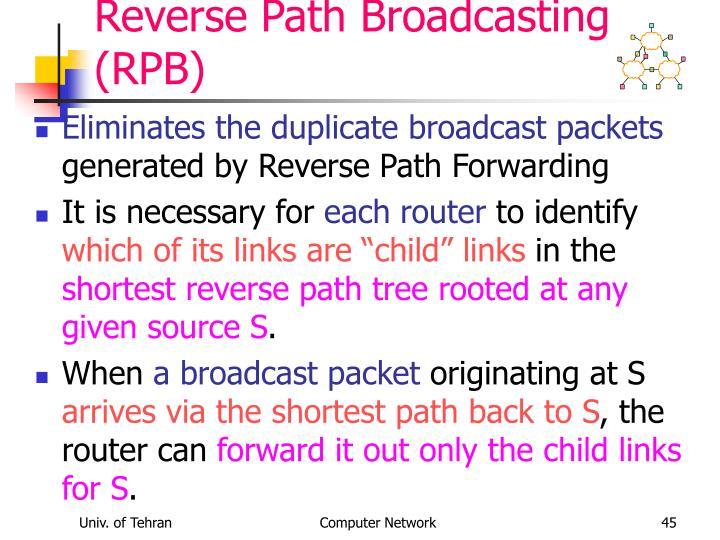 Reverse Path Broadcasting (RPB)
