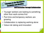 changes in the workforce flexibility and mobility