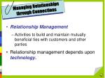 managing relationships through connections